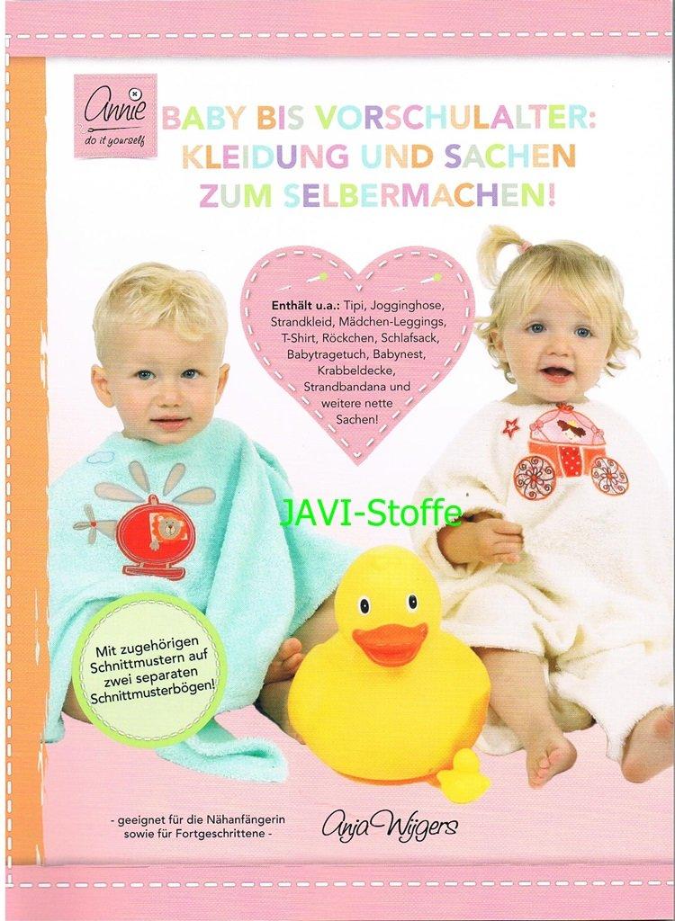 annie do it yourself Baby bis Vorschulalter