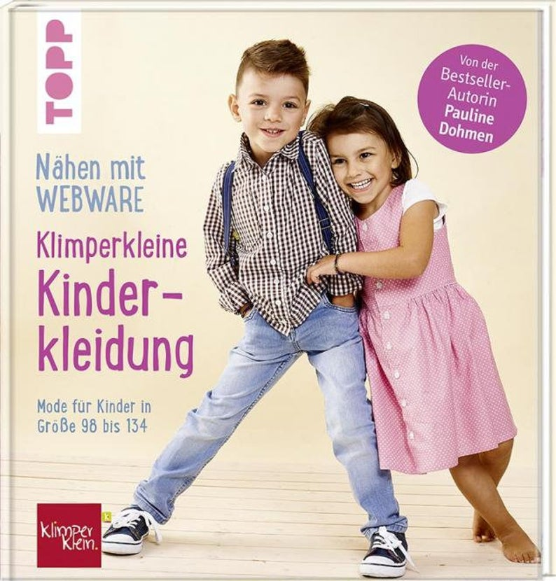 Nähen mit Webware: Kinderkleidung